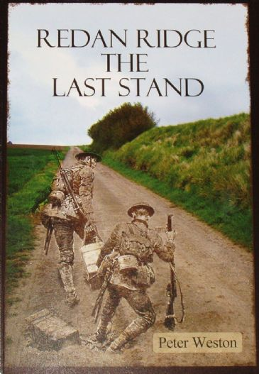 Redan Ridge - The Last Stand, by Peter Weston